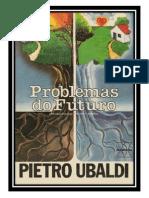 08- Problemas Do Futuro - Pietro Ubaldi (Volume Revisado e Formatado em PDF para iPad_Tablet_e-Reader)