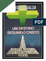 22- Um Destino Seguindo Cristo - Pietro Ubaldi (Volume Revisado e Formatado em PDF para iPad_Tablet_e-Reader)