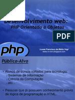 PHP Orientado à Objetos www.iaulas.com.br