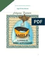 Amelia II - Hecatombe
