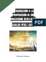Carlos Perez Soto - Introduccion a La Proposicion de Un Marxismo