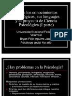 Sobre los conocimientos psicológicos, sus lenguaje autonoma