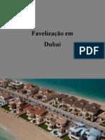 Favelas Em Dubai
