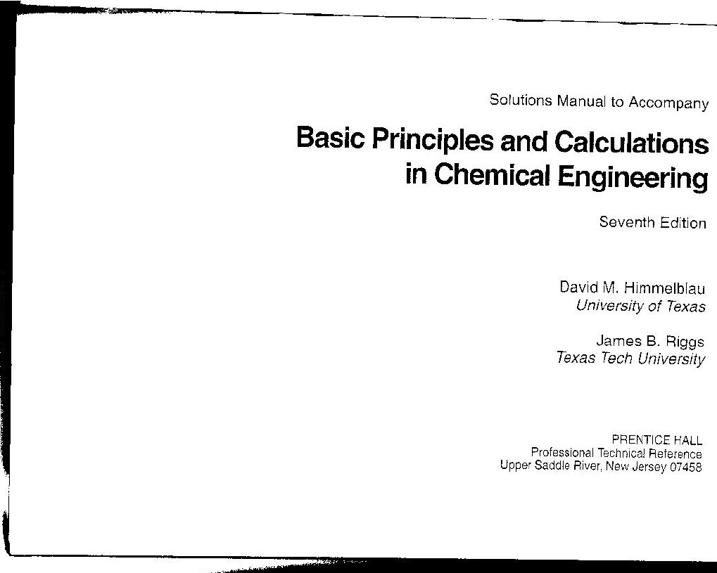 Basic Principles and Calculations in Chemical Engineering - Solutions Manual