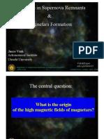 Jacco Vink- Magnetars in Supernova Remnants & Magnetars Formation