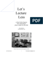 Lets Lecture Less by Steve McCrea Guide on the Side 33 Pages Black and White Version