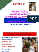 ALIMENTAÇÃO, NUTRIÇÃO  DA GESTANTE E NUTRIZ-2011