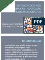 Intoxicacion Por Barbituricos Opiaceos, Organofosforados