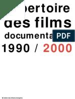 Repertoire Des Films Documentaires 1990-2000