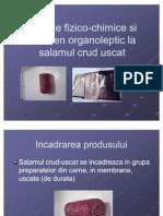 Analize Fizico-chimice Si Examen Organoleptic La Salamul Crud