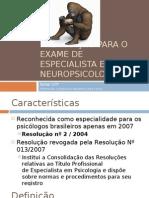 Preparação Para o Exame de Especialista Em Neuropsicologia