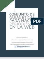 Conjunto de Guias Eticas para hacer Periodismo en la Web
