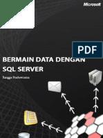 Rangga Praduwiratna - Bermain Data Dengan SQL Server
