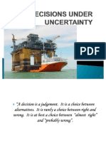 Decisions Under Uncertainty