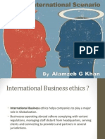 Ethics in International Scenario- Alamzeb Khan