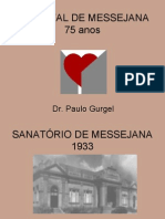 HOSPITAL DE MESSEJANA - 75 ANOS