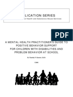 A MENTAL HEALTH PRACTITIONER'S GUIDE TO  POSITIVE BEHAVIOR SUPPORT  FOR CHILDREN WITH DISABILITIES AND  PROBLEM BEHAVIOR AT SCHOOL