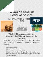 POLÍTICA NACIONAL DOS RESÍDUOS SÓLIDOS [Lei No 12.305 de 2 de agosto de 2010]