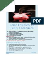 Como Enfrentar Una Crisis Economica