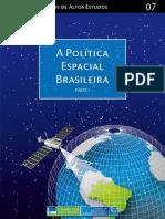 A Politica Espacial Brasileira