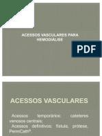 Acessos Vasculares em Hemodiálise