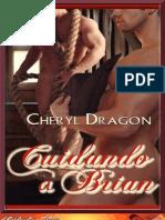 [He Dream of Desire] Cuidando a Brian - Cheryl Dragon