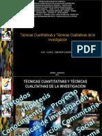 Tecnicas Cuantitativas y Cualitativas