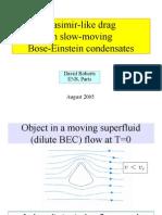 David Roberts- Casimir-like drag in slow-moving Bose-Einstein condensates