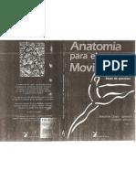 Anatomía para el movimiento. Tomo 2. Bases de ejercicios
