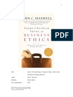"Review on John C. Maxwell (2003), There Is No Such Thing as  ""Business"" Ethics"