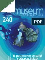 VVAA. El Patrimonio Cultural Subacuático. Museum International. 2008