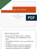 Fire Rehab at Peru