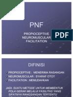 Proprioceptif Neuromuscular Fasilitation (PNF)