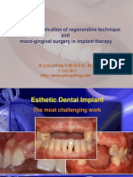 The Clinical Application of Regenerative Technique and Muco-gingival Surgery in Implant Therapy