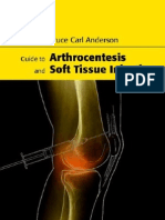 Guide to Arthrocentesis and Soft Tissue Injection, 2005, Pg