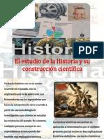El Estudio de la Historia y su construcción científica