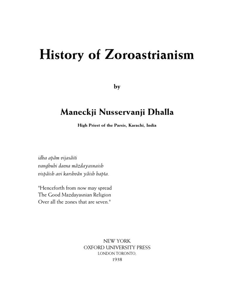History Of Zoroastrianism By Maneckji Nusserwanji Dhalla