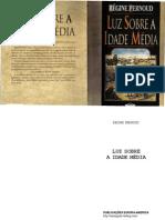 Luz Sobre a Idade Média - Régine Pernoud - bilioteca São Miguel copy