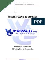 Apresentação WSGRIMAS.com - Consutoria de TIC & Negócios da Informação