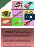 BRINCADEIRAS CANTADAS