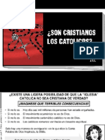 Son Cristianos Los Catolicos?