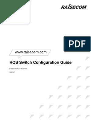 Raisecom ROS Switch Configuration Guide Version 4 0