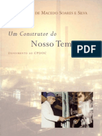 Edmundo de Macedo Soares e Silva, Um Construtor - Depoimento