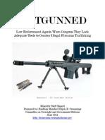 OUTGUNNED Firearms Trafficking Report - Final