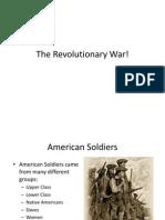 The Revolutionary War!