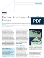 Precision Attachments for the 21st Century