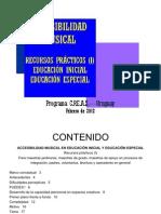 ACCESIBILIDAD MUSICAL RECURSOS PRÁCTICOS (I) EDUCACIÓN INICIAL EDUCACIÓN ESPECIAL FEBRERO 2012