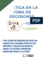 LA ÉTICA EN LA TOMA DE DECISIONES - Grupo 4