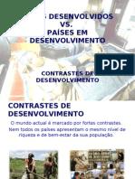 Países desenvolvidos e Países em desenvolvimento - Contrastes de desenvolvimento