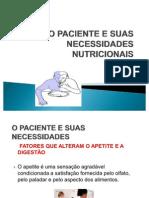 clinica médica O PACIENTE E SUAS NECESSIDADES NUTRICIONAIS